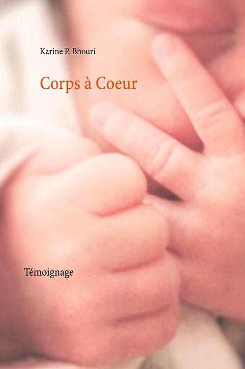 CORPS À COEUR - KARINE P. BHOURI