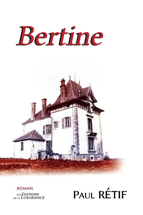 BERTINE - Paul Retif