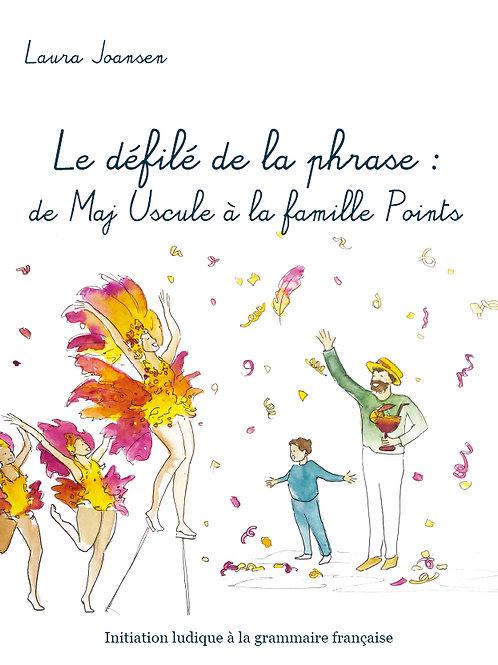 LE DÉFILÉ DE LA PHRASE - Laura Joansen