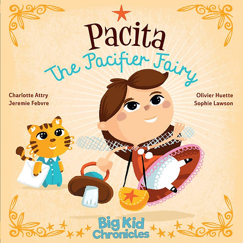 PACITA THE PACIFIER FAIRY - Charlotte Attry