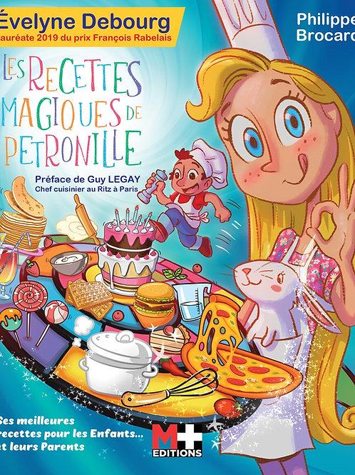 LES RECETTES MAGIQUES DE PETRONILLE - EVELYNE DEBOURG