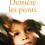 Thumbnail: DERRIÈRE LES PONTS - ANDRÉ GARDIES