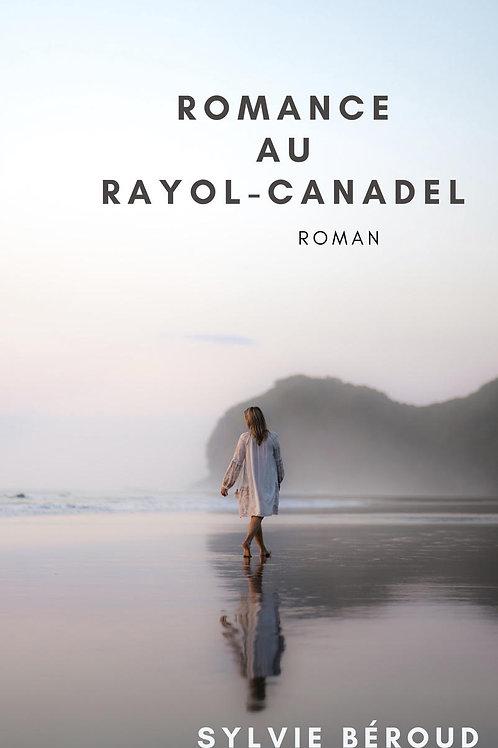 ROMANCE AU RAYOL-CANADEL - SYLVIE BÉROUD