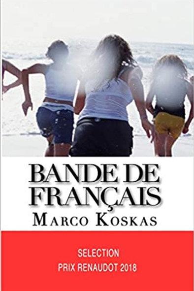 BANDE DE FRANÇAIS - Marco Koskas