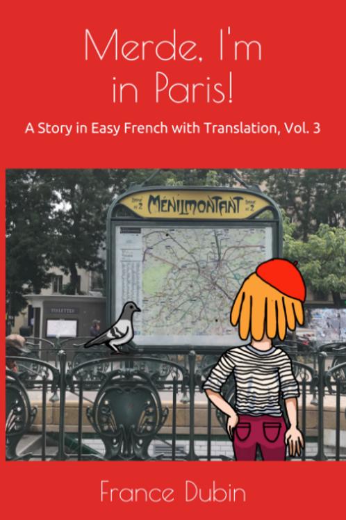 MERDE, I'M IN PARIS! - France Dubin