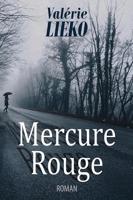 MERCURE ROUGE - Valérie Lieko
