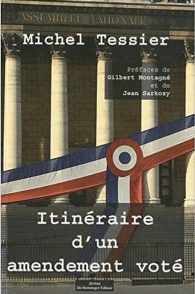 ITINÉRAIRE D'UN AMENDEMENT VOTÉ - Michel Tessier