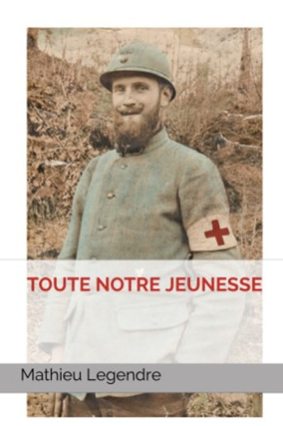 TOUTE NOTRE JEUNESSE - Mathieu Legendre