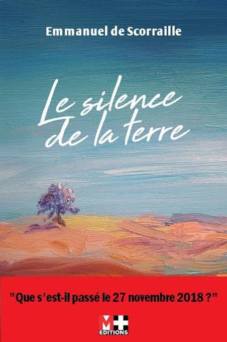 LE SILENCE DE LA TERRE - EMMANUEL DE SCORAILLE