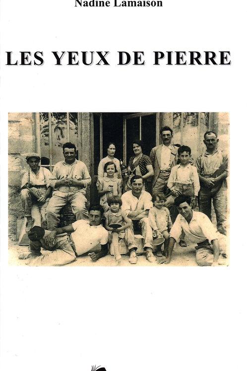 LES YEUX DE PIERRE - NADINE LAMAISON