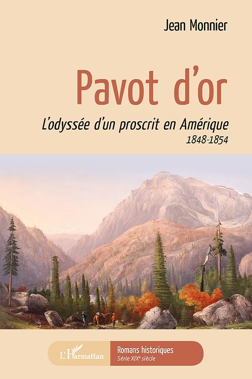 PAVOT D'OR - JEAN MONNIER