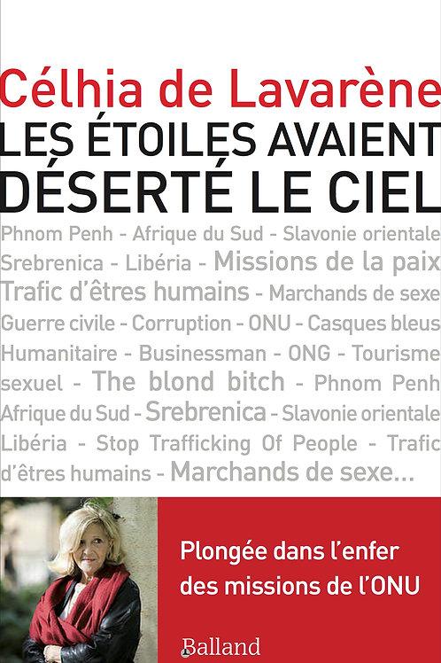 LES ÉTOILES AVAIENT DÉSERTÉ LE CIEL - Celhia de Lavarene