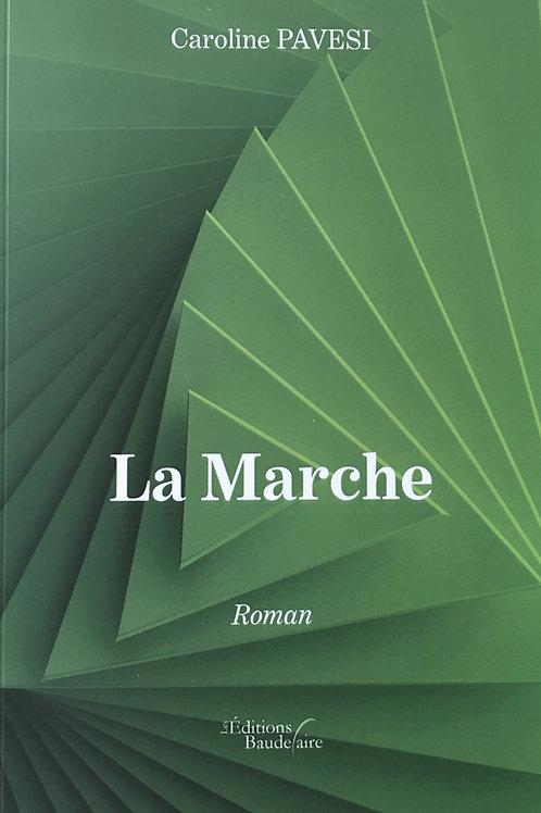LA MARCHE - Caroline Pavesi
