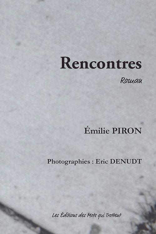 RENCONTRES - Emilie Piron