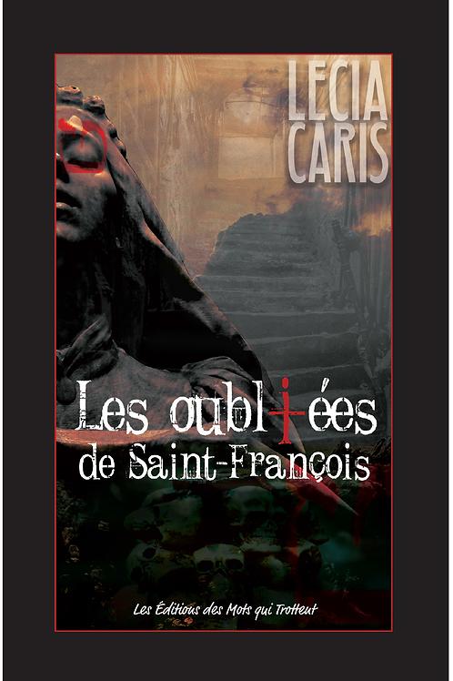 LES OUBLIÉES DE SAINT-FRANCOIS