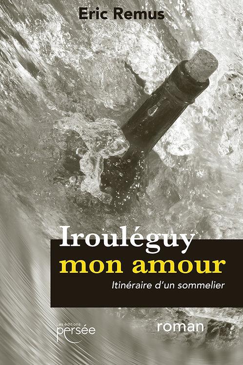 IROULÉGUY MON AMOUR - ÉRIC REMUS - GOURMAND AWARDS