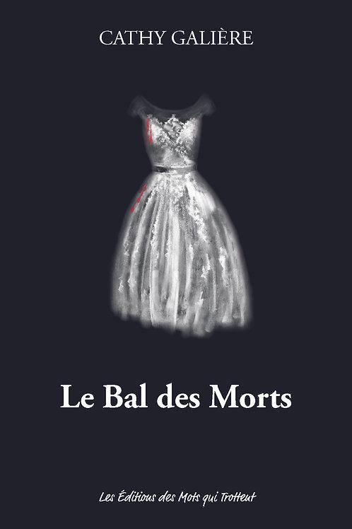 LE BAL DES MORTS - Cathy Galiere