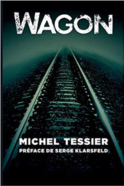 WAGON - Michel Tessier (édition française)