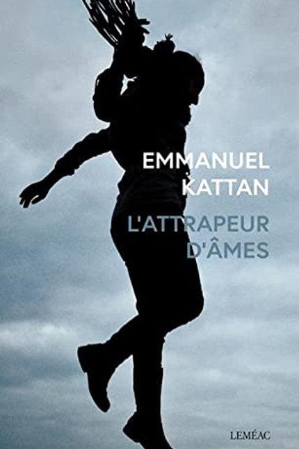 L'ATTRAPEUR D'ÂMES - EMMANUEL KATTAN
