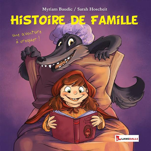 HISTOIRE DE FAMILLE - MYRIAM BAUDIC