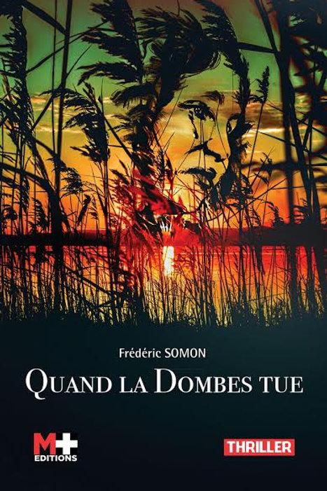 QUAND LA DOMBES TUE - FRÉDÉRIC SOMON