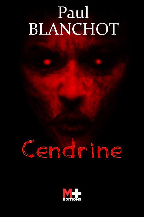 CENDRINE - PAUL BLANCHOT