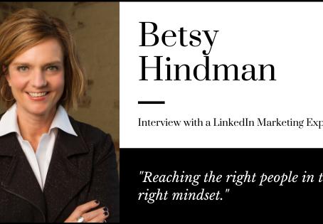 Marketing on LinkedIn: Advice from Betsy Hindman