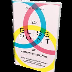 The Bliss Point of Entrepreneurship
