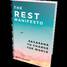 The Rest Manifesto