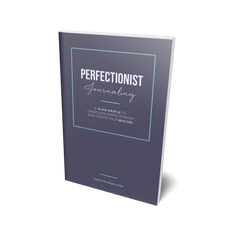 Perfectionist Journaling