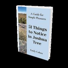 51 Things to Notice in Joshua Tree