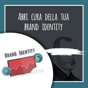 Abbi cura della tua brand identity