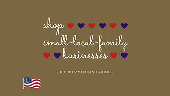 American proud, shop small local family businesses