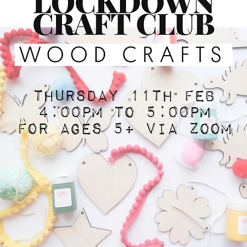 Lockdown Craft Club - Wood Crafts