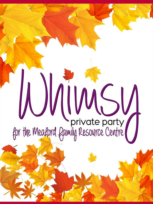 Meaford Family Resource Centre Whimsy Party! (Private Event)