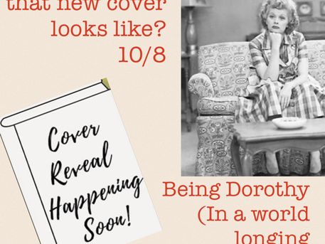 Being Dorothy Cover Oct. 8th