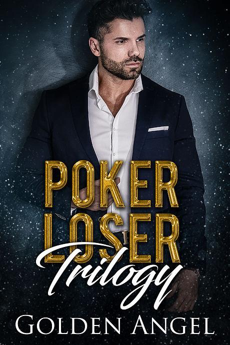 Poker Loser Trilogy.jpg