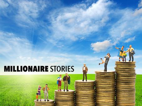 Millionaire Story #3