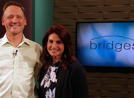 TV Appearance: Bridges on CTN with Monica Schmelter