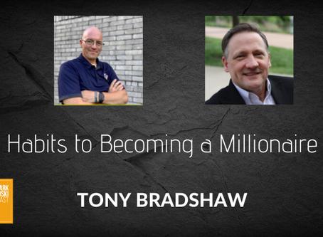 Habits to Becoming a Millionaire on The Mark Struczewski Podcast