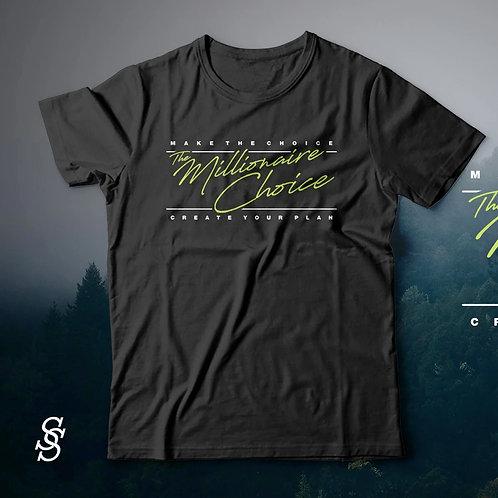 T-Shirt The Millionaire Choice
