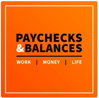 Paychecks and Balances Podcast with Rich Jones and Marcus Garrett