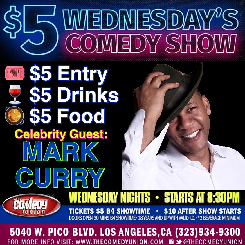 Celebrity Guest: MARK CURRY at $5 Wednesday's Comedy Show