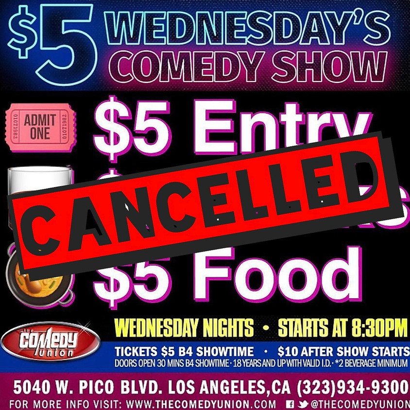 *CANCELLED* - $5 Wednesday's