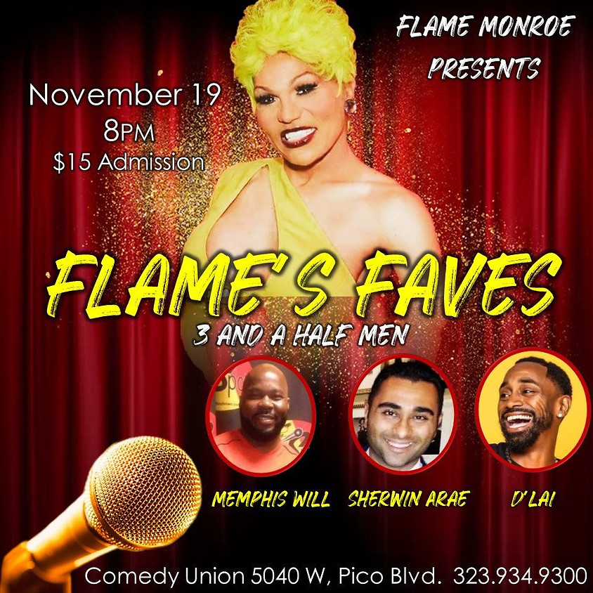 *SPECIAL EVENT* Flame's Faves - 3 and a Half Men Comedy Show 8:00PM