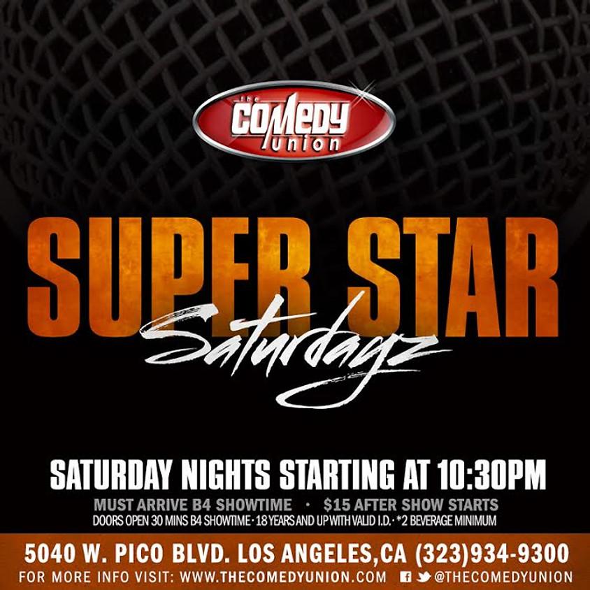 Super Star SATURDAYZ 10:30 PM