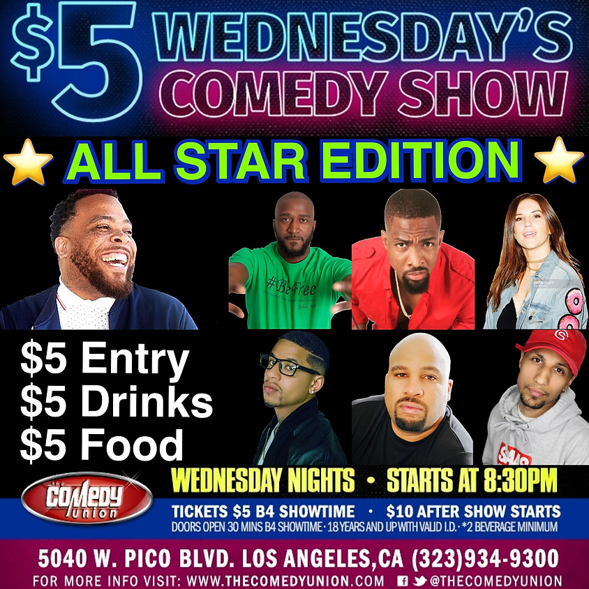 $5 Wednesday's Comedy Show ALL STAR EDITION - 8:30 PM
