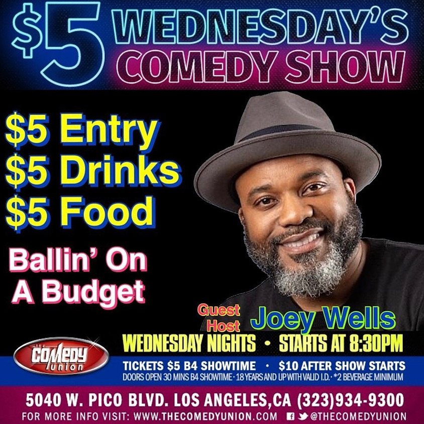 $5 Wednesday's Comedy Show - 8:30 PM