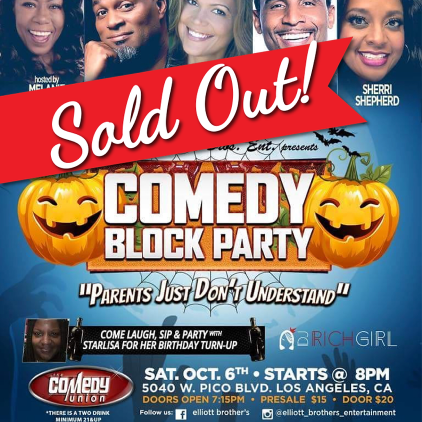 *SOLD OUT* Elliott Bros. Ent. presents COMEDY BLOCK PARTY - 8:00 PM