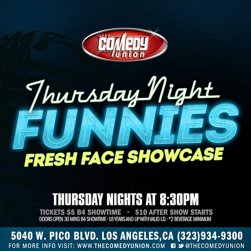 THURSDAY Night Funnies - 8:30 PM